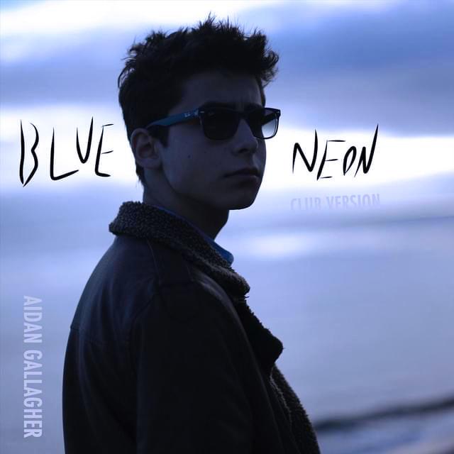 Blue Neon - Эйдан Галлахер планирует мировое турне!